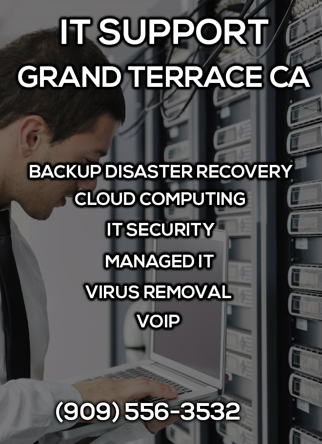 IT Support Grand Terrace CA