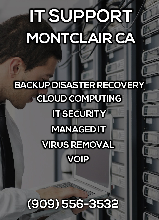 IT Support Montclair CA