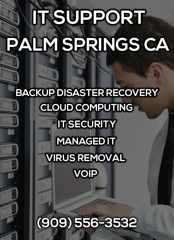 IT Support Palm Springs CA