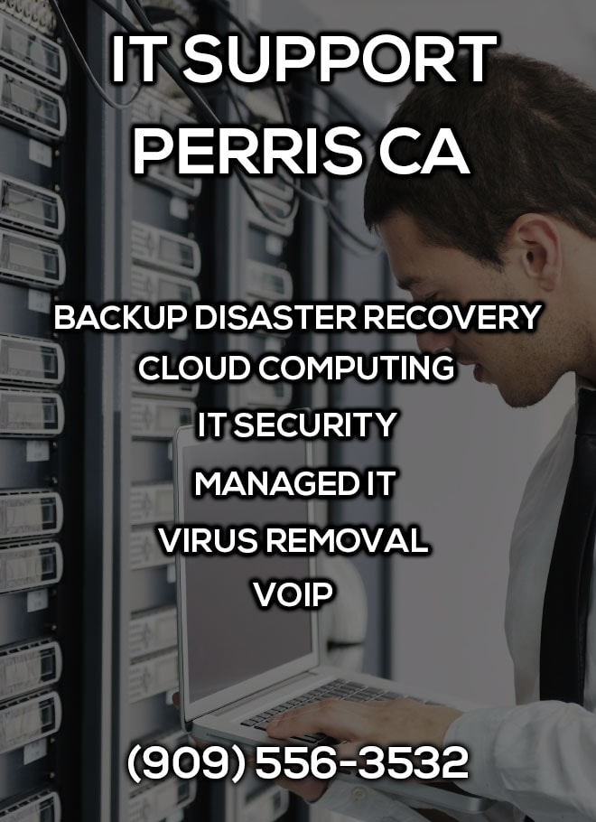 IT Support Perris CA