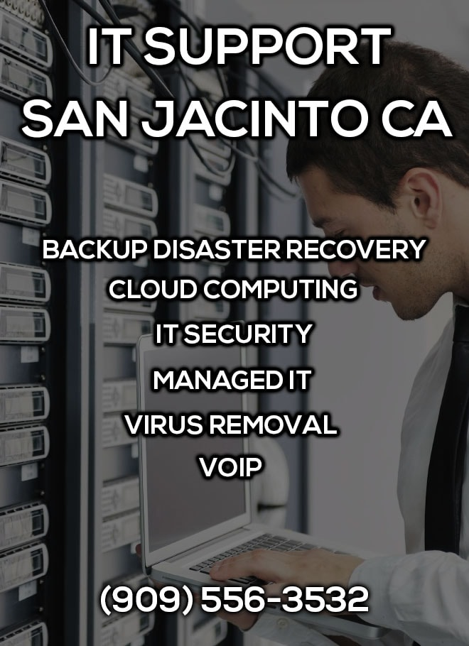 IT Support San Jacinto CA