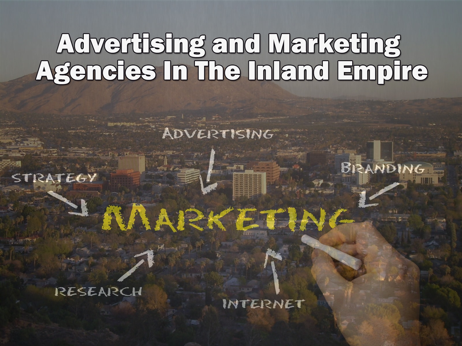 Advertising and Marketing Agencies In The Inland Empire
